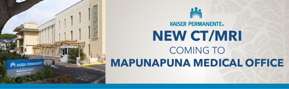 New CT/MRI coming to Mapunapuna Medical Office